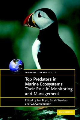 Image for Top Predators in Marine Ecosystems: Their Role in Monitoring and Management