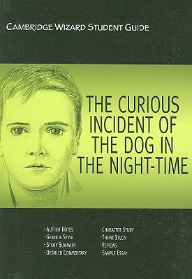 Curious Incident of the Dog in the Night Time, The: Cambridge Wizard Student Guide, McRoberts, Richard
