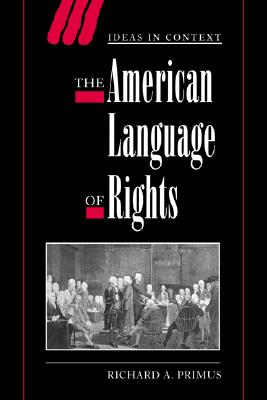 Image for The American Language of Rights (Ideas in Context)