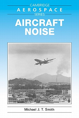 Image for Aircraft Noise (Cambridge Aerospace Series)