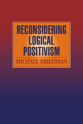 Image for Reconsidering Logical Positivism