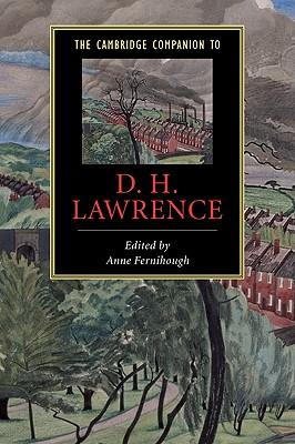 The Cambridge Companion to D. H. Lawrence, Fernihough, Anne (editor)