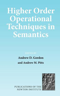 Image for Higher Order Operational Techniques in Semantics (Publications of the Newton Institute)