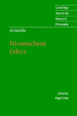 Image for Nicomachean Ethics (Cambridge Texts in the History of Philosophy)