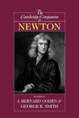 Image for The Cambridge Companion to Newton (Cambridge Companions to Philosophy)