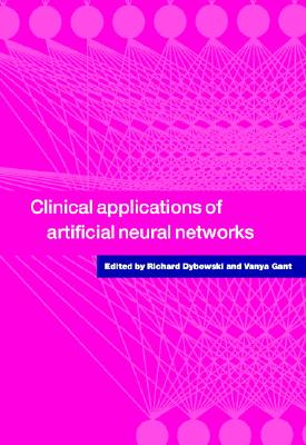 Image for Clinical Applications of Artificial Neural Networks