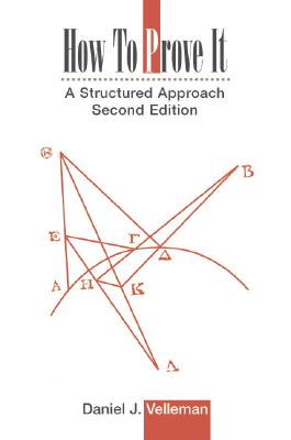 Image for How to Prove It: A Structured Approach, 2nd Edition