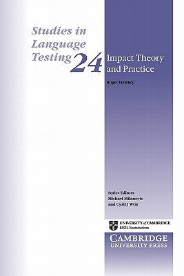 Image for Impact Theory and Practice  Studies of the IELTS Test and Progetto Lingue 2000