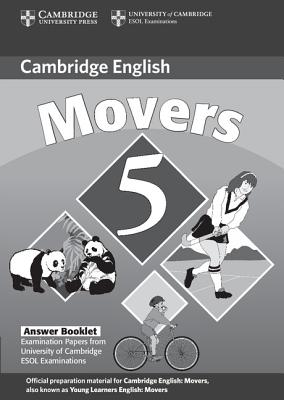 Image for Cambridge Young Learners English Tests Movers 5 Answer Booklet  Examination Papers from the University of Cambridge ESOL Examinations