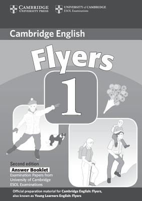 Image for Cambridge Young Learners English Tests Flyers 1 Answer Booklet  Examination Papers from the University of Cambridge ESOL Examinations.  Examination Papers from the University of Cambridge ESOL Examinations