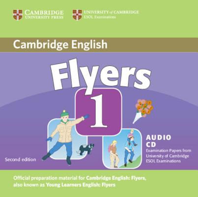 Image for Cambridge Young Learners English Tests Flyers 1 Audio CD  Examination Papers from the University of Cambridge ESOL Examinations.  Examination Papers from the University of Cambridge ESOL Examinations