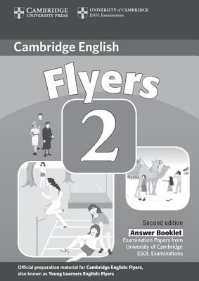 Image for Cambridge Young Learners English Tests Flyers 2 Answer Booklet  Examination Papers from the University of Cambridge ESOL Examinations.  Examination Papers from the University of Cambridge ESOL Examinations