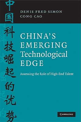 Image for China's Emerging Technological Edge: Assessing the Role of High-End Talent