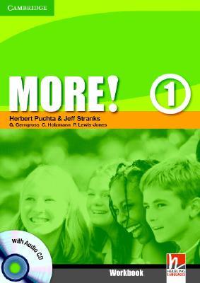 More! Level 1 Workbook with Audio CD, Puchta, Herbert; Stranks, Jeff; Gerngross, G�nter; Holzmann, Christian; Lewis-Jones, Peter