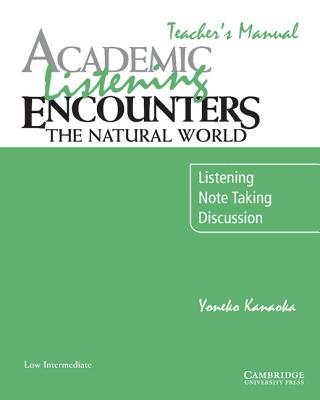 Image for Academic Listening Encounters: The Natural World Teacher's Manual  Listening, Note Taking, and Discussion