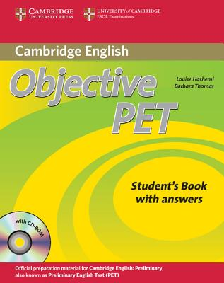 Objective PET Student's Book with answers with CD-ROM, Hashemi, Louise; Thomas, Barbara