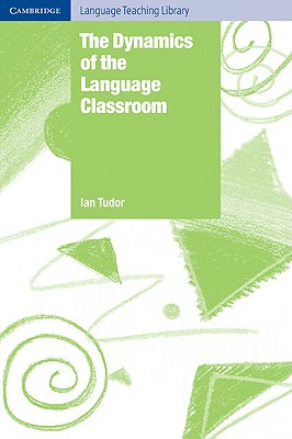 Image for Dynamics of the Language Classroom