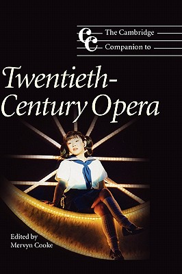 Image for The Cambridge Companion to Twentieth-Century Opera (Cambridge Companions to Music)