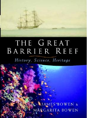 Image for The Great Barrier Reef: History, Science, Heritage