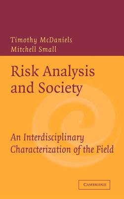 Image for Risk Analysis and Society: An Interdisciplinary Characterization of the Field