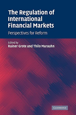 Image for The Regulation of International Financial Markets: Perspectives for Reform