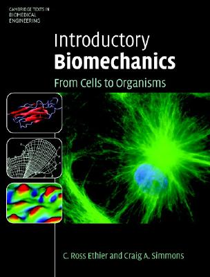 Image for Introductory Biomechanics: From Cells to Organisms (Cambridge Texts in Biomedical Engineering)