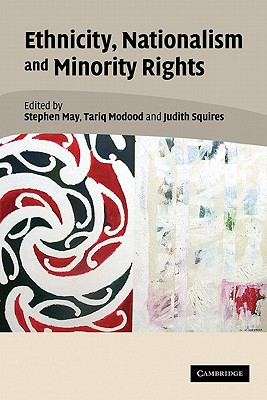 Image for Ethnicity, Nationalism, and Minority Rights