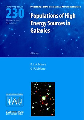 Image for Populations of High-Energy Sources in Galaxies (IAU S230) (Proceedings of the International Astronomical Union Symposia and Colloquia)