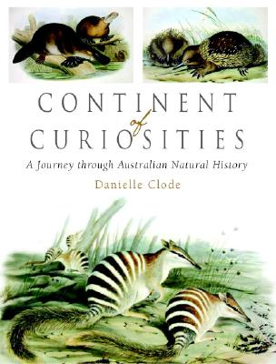 Image for Continent of Curiosities: A Journey Through Australian Natural History