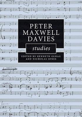 Peter Maxwell Davies Studies (Cambridge Composer Studies)