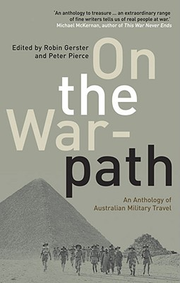 Image for On the Warpath: An Anthology of Australian Military Travel