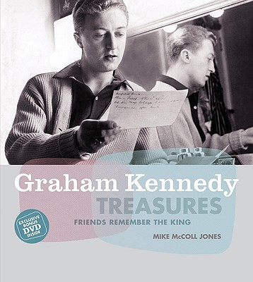Image for Graham Kennedy Treasures : Friends Remember the King