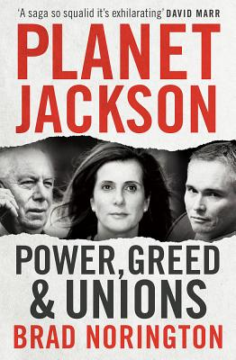 Image for Planet Jackson: Power, Greed and Unions