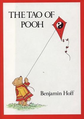 The Tao of Pooh (Winnie-the-Pooh), Hoff, Benjamin