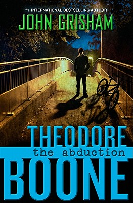 Image for Theodore Boone: The Abduction  **SIGNED 1st Edition /1st Printing**