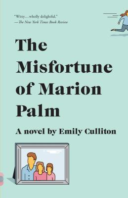 Image for MISFORTUNE OF MARION PALM, THE A NOVEL