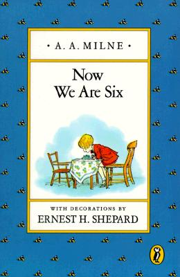 Now We Are Six (Pooh Original Edition Ser.), Milne, A. A.