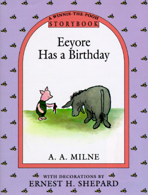 Image for Eeyore Has a Birthday (A Winnie the Pooh Storybook)