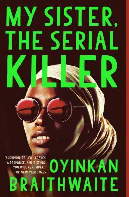 Image for My Sister, the Serial Killer: A Novel