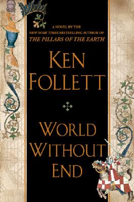 World Without End, Follett, Ken
