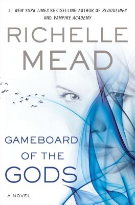 Gameboard of the Gods (Age of X), Mead, Richelle