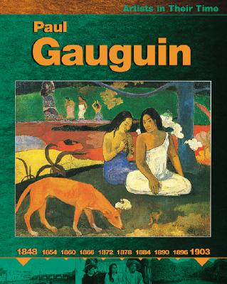 Image for Paul Gauguin (Artists in Their Time)