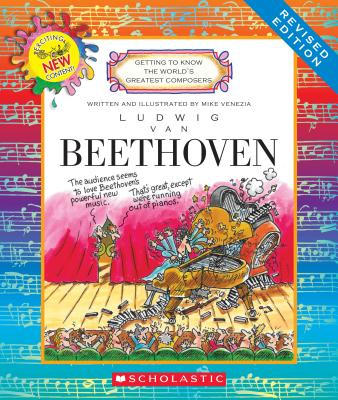 Ludwig Van Beethoven (Revised Edition) (Getting to Know the World's Greatest Composers), Venezia, Mike