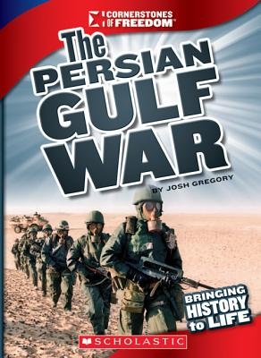 Image for The Persian Gulf War (Cornerstones of Freedom. Third Series)