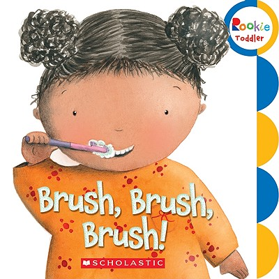 Image for Brush, Brush, Brush! (Rookie Toddler)