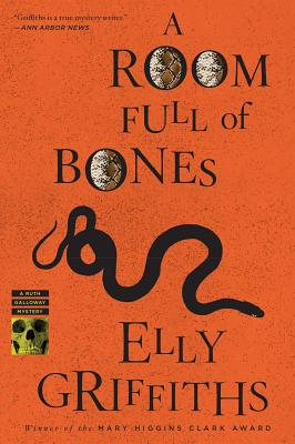"""A Room Full of Bones: A Ruth Galloway Mystery, """"Griffiths, Elly"""""""