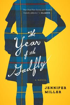 """The Year of the Gadfly, """"Miller, Jennifer"""""""