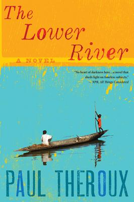 The Lower River, Theroux, Paul