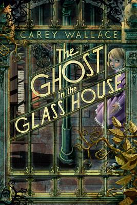 Image for The Ghost in the Glass House