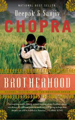 """Brotherhood, """"Chopra, Deepak"""""""